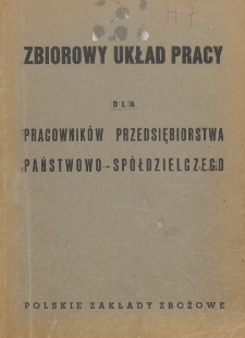 Zbiorowy układ pracy dla pracowników przedsiębiorstwa państwowo-spółdzielczego [zawarty w dniu 1 stycznia 1949 r.]