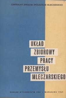 Układ zbiorowy pracy przemysłu mleczarskiego [zawarty 10 marca 1962 r.]