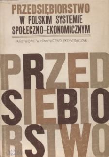 Przedsiębiorstwo w polskim systemie społeczno-ekonomicznym