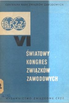 VI Światowy Kongres Zwiazków Zawodowych : Warszawa 8-22 października 1965