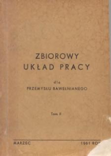 Zbiorowy układ pracy dla przemysłu bawełnianego. T. 2, obowiązujący od dnia 1 grudnia 1958 r.