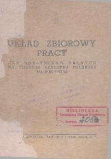 Układ zbiorowy pracy dla robotników rolnych na terenie Rzplitej Polskiej na rok 1947/48