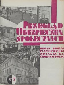 Przegląd Ubezpieczeń Społecznych : 1929, nr 7