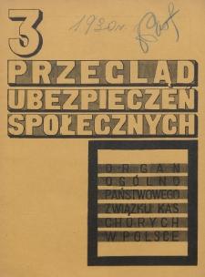 Przegląd Ubezpieczeń Społecznych : 1930, nr 3