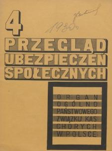 Przegląd Ubezpieczeń Społecznych : 1930, nr 4