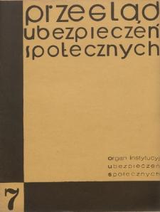 Przegląd Ubezpieczeń Społecznych : 1930, nr 7