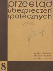 Przegląd Ubezpieczeń Społecznych : 1930, nr 8