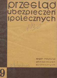 Przegląd Ubezpieczeń Społecznych : 1930, nr 9
