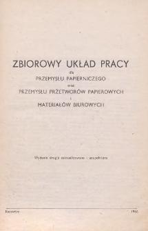 Zbiorowy układ pracy dla przemysłu papierniczego oraz przemysłu przetworów papierowych i materiałów biurowych [zawarty w dniu 28 grudnia 1957 r.]