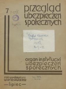 Przegląd Ubezpieczeń Społecznych : 1932, nr 7