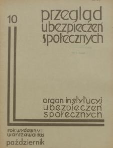 Przegląd Ubezpieczeń Społecznych : 1932, nr 10