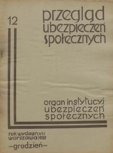 Przegląd Ubezpieczeń Społecznych : 1932, nr 12