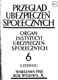 Przegląd Ubezpieczeń Społecznych : 1935, nr 6