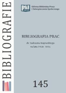 Bibliogtafia prac dr. Tadeusza Majewskiego : za lata 1958-2016