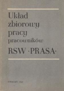 """Układ zbiorowy pracy pracowników RSW """"Prasa"""" zawarty w dniu 27 kwietnia 1968 roku pomiędzy Zarządem Robotniczej Spółdzielni Wydawniczej """"PRASA"""" a Zarządem Głównym Związku Zawodowego Pracowników Książki, Prasy i Radia"""