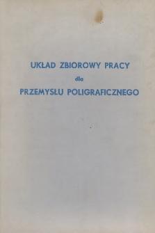 Układ zbiorowy pracy dla przemysłu poligraficznego [zawarty 31 grudnia 1974 r.]