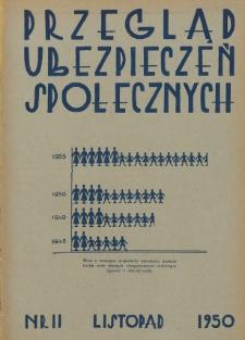 Przegląd Ubezpieczeń Społecznych : 1950, nr 11