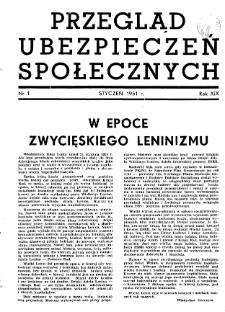 Przegląd Ubezpieczeń Społecznych : 1951, nr 1