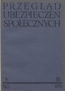 Przegląd Ubezpieczeń Społecznych : 1951, nr 3