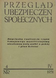 Przegląd Ubezpieczeń Społecznych : 1951, nr 4
