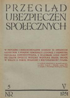 Przegląd Ubezpieczeń Społecznych : 1951, nr 5