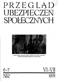 Przegląd Ubezpieczeń Społecznych : 1951, nr 6-7