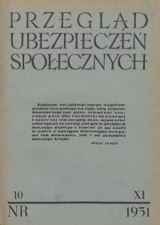 Przegląd Ubezpieczeń Społecznych : 1951, nr 10