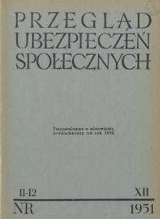 Przegląd Ubezpieczeń Społecznych : 1951, nr 11-12