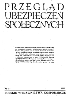 Przegląd Ubezpieczeń Społecznych : 1952, nr 2