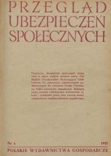 Przegląd Ubezpieczeń Społecznych : 1952, nr 6