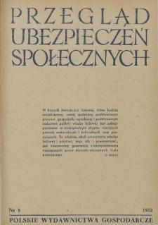 Przegląd Ubezpieczeń Społecznych : 1952, nr 8