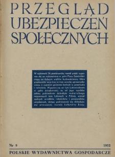 Przegląd Ubezpieczeń Społecznych : 1952, nr 9