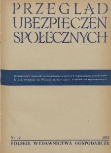 Przegląd Ubezpieczeń Społecznych : 1952, nr 12