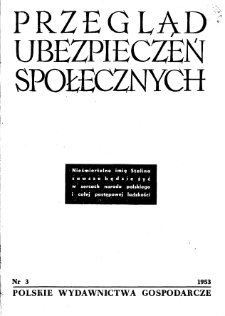 Przegląd Ubezpieczeń Społecznych : 1953, nr 3