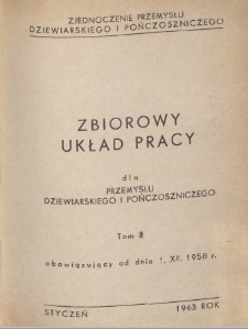 Zbiorowy układ pracy dla przemysłu dziewiarskiego i pończoszniczego, obowiązujący od dnia 1 grudnia 1958 r.