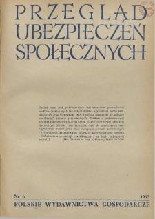 Przegląd Ubezpieczeń Społecznych : 1953, nr 6