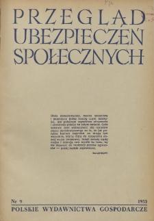 Przegląd Ubezpieczeń Społecznych : 1953, nr 9