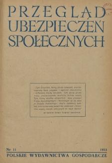 Przegląd Ubezpieczeń Społecznych : 1953, nr 11