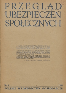 Przegląd Ubezpieczeń Społecznych : 1954, nr 6