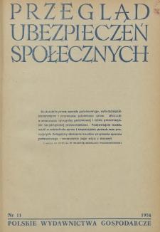 Przegląd Ubezpieczeń Społecznych : 1954, nr 11