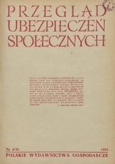 Przegląd Ubezpieczeń Społecznych : 1955, nr 4