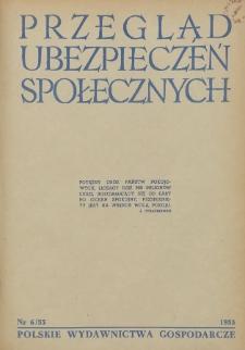 Przegląd Ubezpieczeń Społecznych : 1955, nr 6