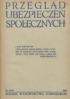 Przegląd Ubezpieczeń Społecznych : 1955, nr 12