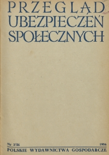 Przegląd Ubezpieczeń Społecznych : 1956, nr 3