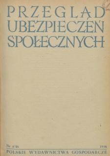 Przegląd Ubezpieczeń Społecznych : 1956, nr 4