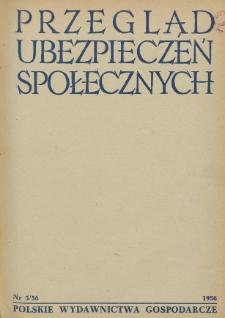 Przegląd Ubezpieczeń Społecznych : 1956, nr 5
