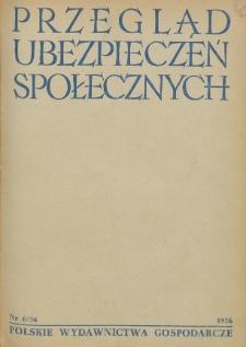 Przegląd Ubezpieczeń Społecznych : 1956, nr 6