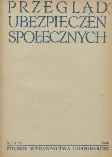 Przegląd Ubezpieczeń Społecznych : 1956, nr 11