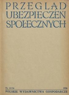 Przegląd Ubezpieczeń Społecznych : 1956, nr 12
