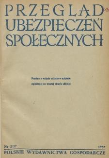 Przegląd Ubezpieczeń Społecznych : 1957, nr 2